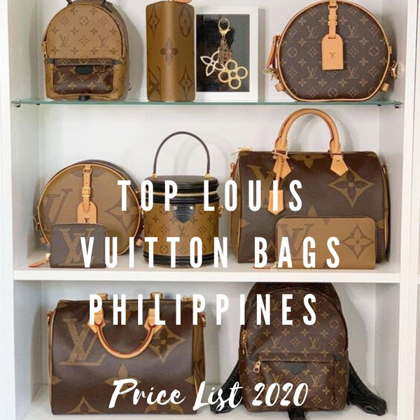 Top Louis Vuitton Bags Philippines Price List 2020: Why an LV Bag is Worth the Investment