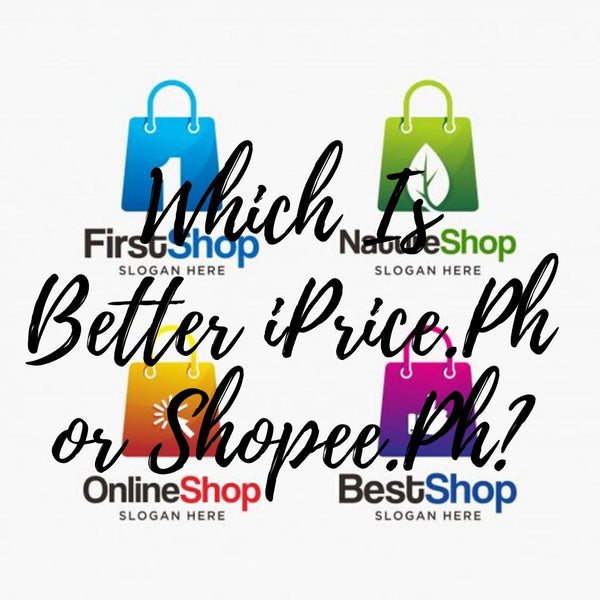 Which Is Better iPrice.Ph or Shopee.Ph?