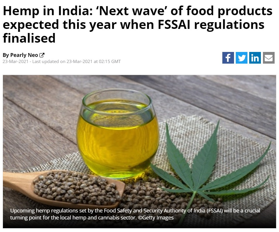 Hemp in India: 'Next wave' of food products expected this year when FSSAI regulations finalised, Food Navigator - Asia, 23rd March 2021