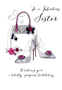 Sister Birthday - Shoes & Handbag - Luxury Greetings Card