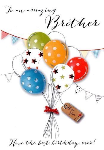 Brother Birthday - Balloons - Luxury Greetings Card