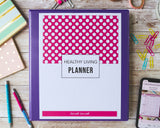 Healthy living planner binder