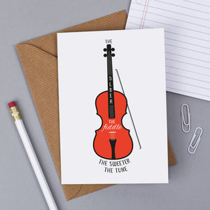 Greeting Cards - The Older The Fiddle