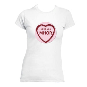 Love You Mhor - T-shirt