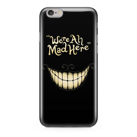Handyhülle mit dem Design We're all mad here Iphone 6 Plus / 6S Plus Silikon jetzt kaufen bei Finoo GmbH & Co. KG