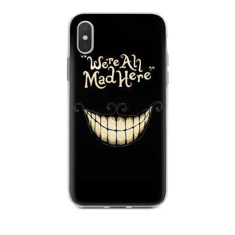 Handyhülle mit dem Design We're all mad here Iphone XS Max Silikon jetzt kaufen bei Finoo GmbH & Co. KG