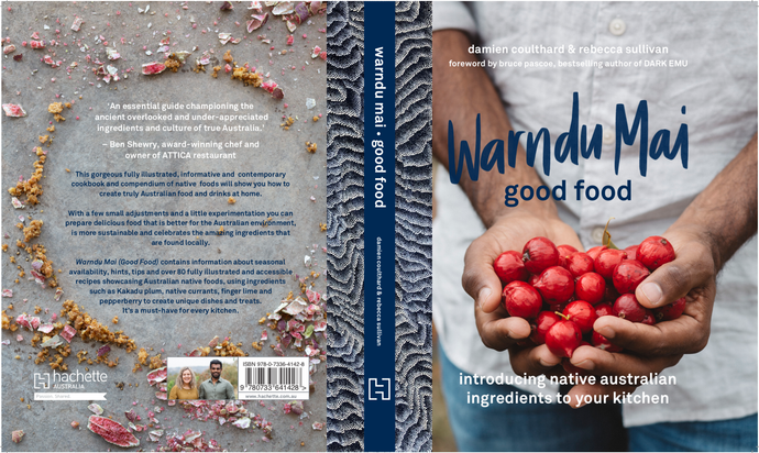 Pre-Order a signed copy of our new recipe book Warndu Mai (Good Food)