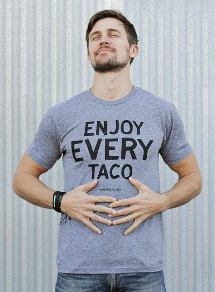 "WAAS X NOT LOCAL ""Enjoy Every Taco"" men's heather gray t-shirt (SOLD OUT)"