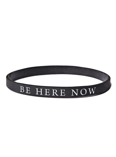 """BE HERE NOW"" Rubber Bracelet"