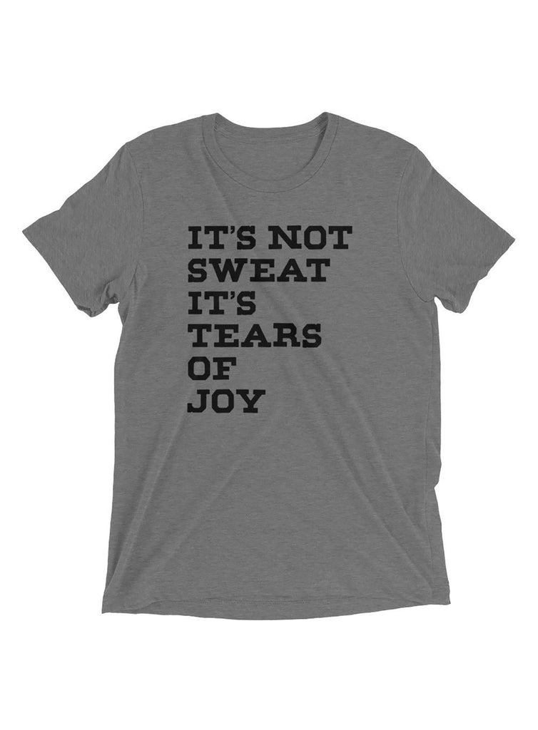 """It's not Sweat..."" Short sleeve t-shirt"