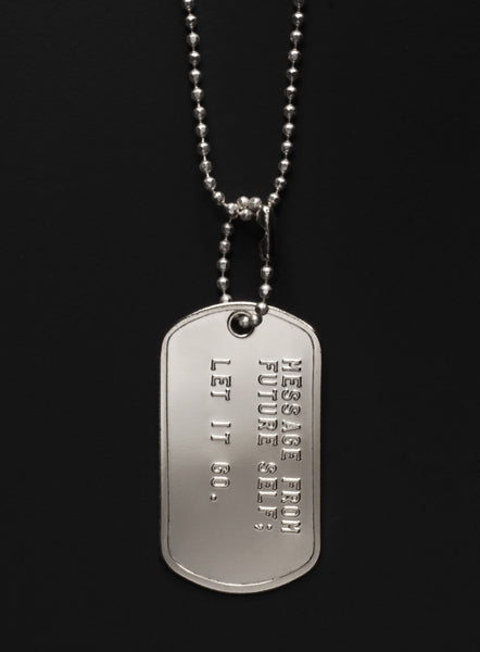 """Let it go"" dog tag necklace"