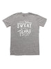 """It's not sweat, it's tears of joy"" V.2 Short sleeve heather gray t-shirt"