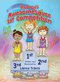 Audrey's Awesomesauce 1st Competition - by Lance Travis