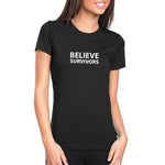 Believe Survivors (Black) T-Shirt