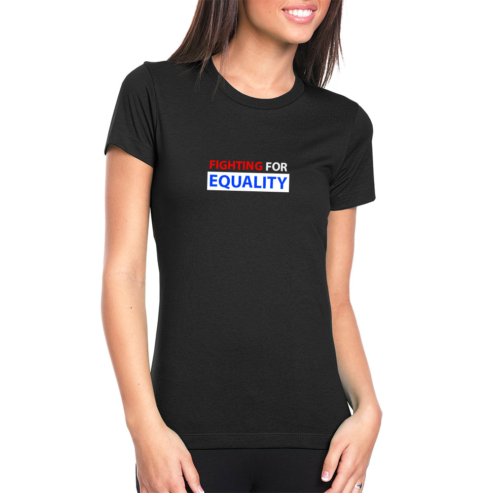 Fighting For Equality - RW&B (Black) T-Shirt