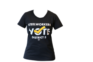 "Women's ""Steelworkers Vote District 3"" T-Shirt"