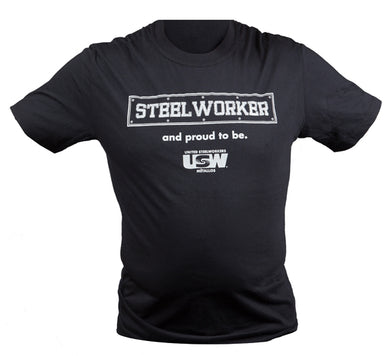 Unisex 'Steel Worker And Proud To Be' T-Shirt