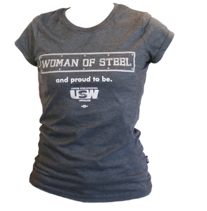"Women's ""Woman of Steel and proud to be"" T-Shirt"