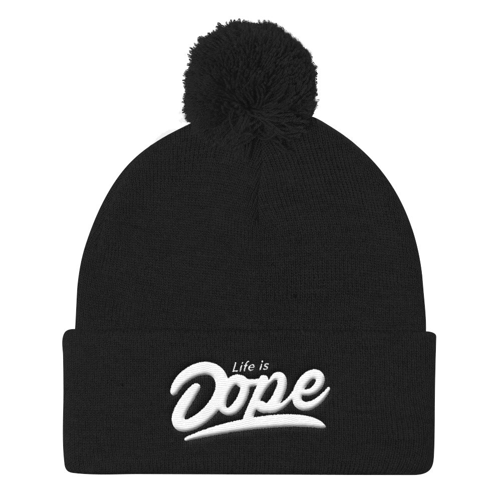 Life is Dope Pom Knit Beanie