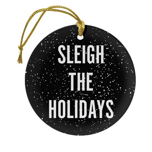 Sleigh the Holidays Black Double-Sided Ornament