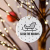 Sleigh the Holidays White Double-Sided Ornament