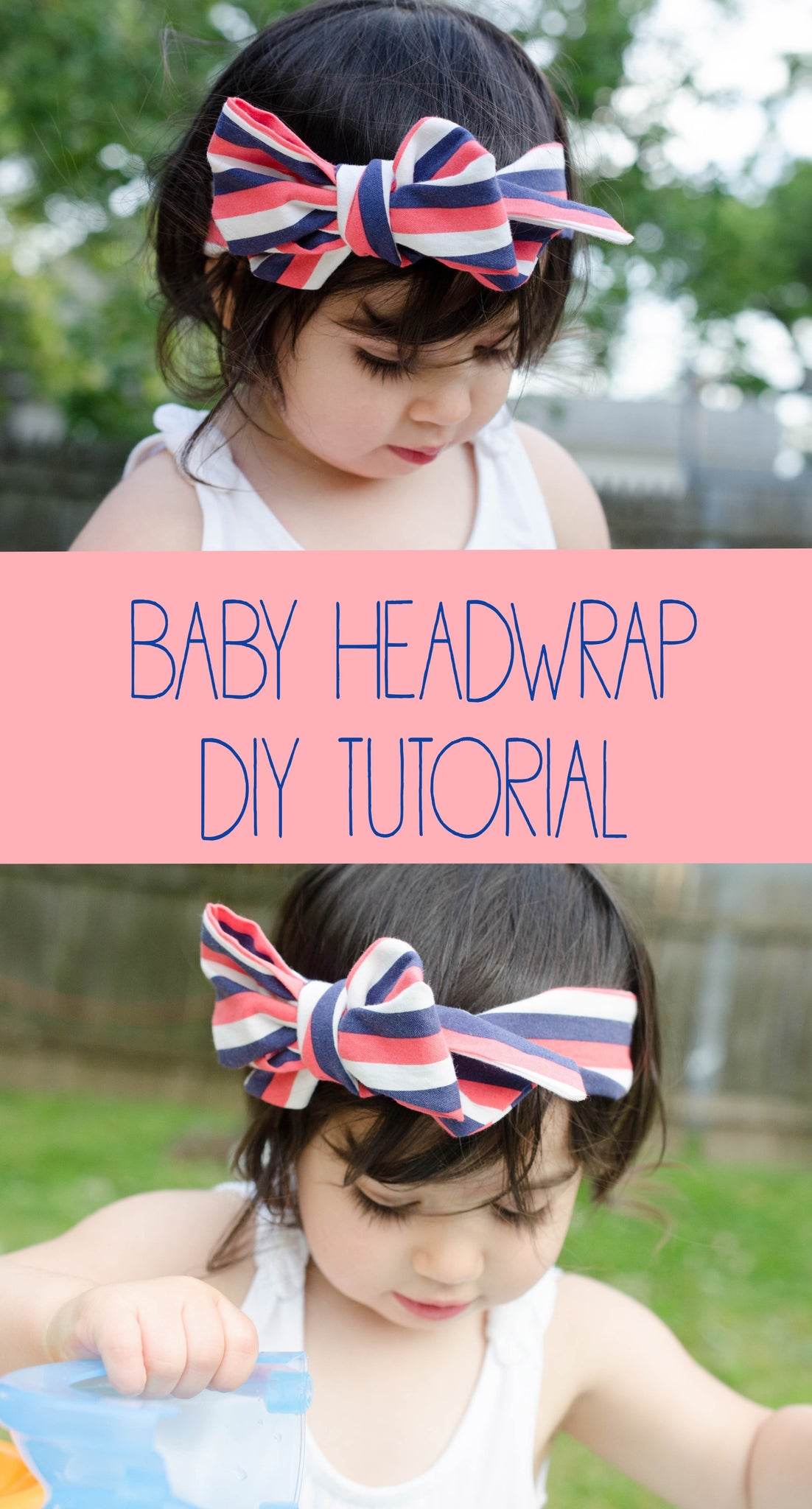Summer Headwrap Tutorial for Infants and Toddlers
