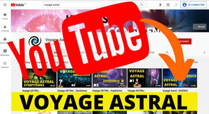 Chaine Youtube Voyage Astral