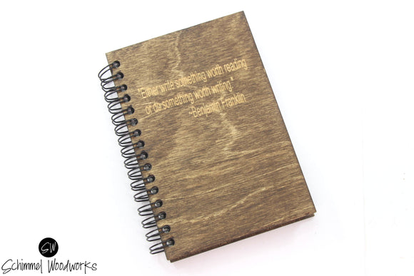 Rustic Handmade Schimmel Spiral Notebook, Engraved natural stained wood journal Benjamin Franklin quote engraved, Rustic writing journal