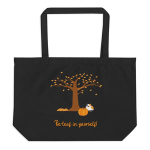 Be-leaf in Yourself Tote Bag
