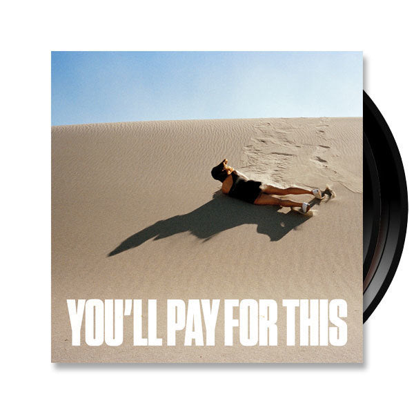 You'll Pay For This on Vinyl