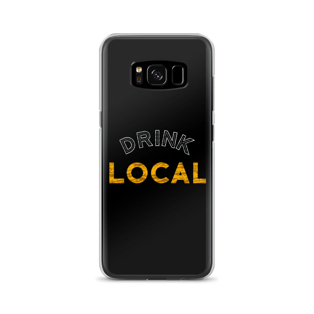 """Drink Local"" Galaxy Case"