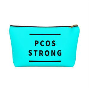 PCOS Strong Accessory Pouch w T-bottom