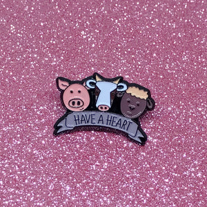 Have A Heart Vegan Enamel Pin