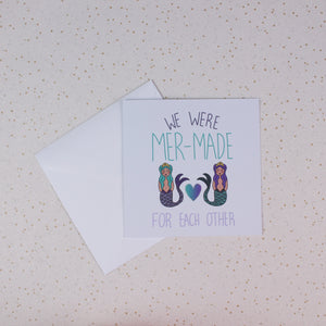 We Were Mer-Made For Each Other Greeting Card