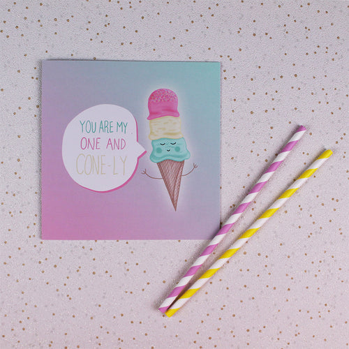 You Are My One and Cone-ly Greeting Card