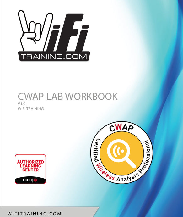LAB Workbook for Wireless Analysis Professionals and CWAP