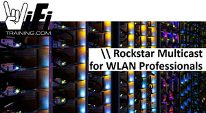 Rockstar Multicast for WLAN Professionals