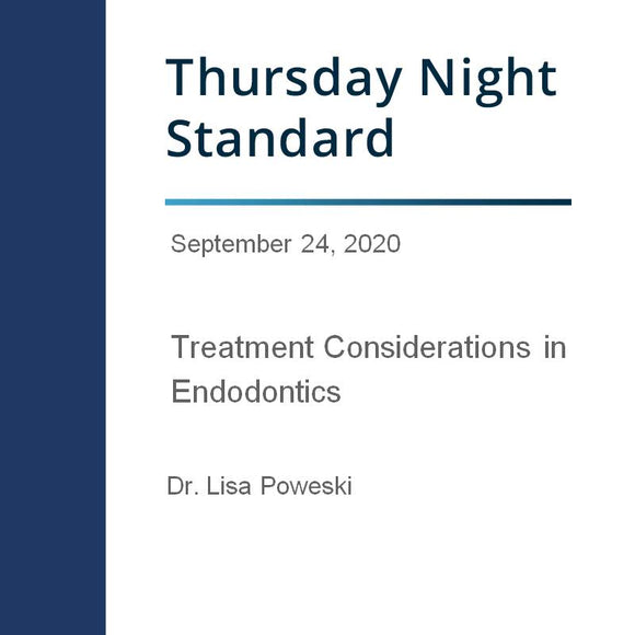 Treatment Considerations in Endodontics