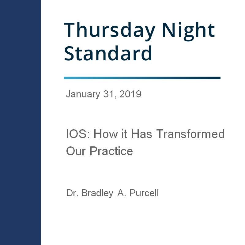 IOS: How It Has Transformed Our Practice