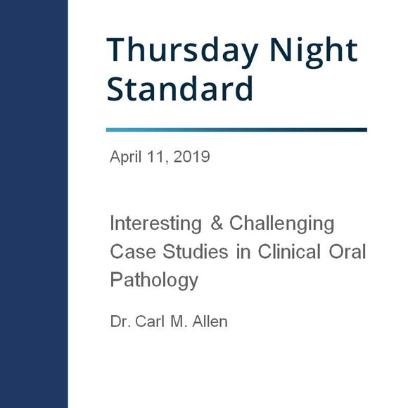 Interesting & Challenging Case Studies in Clincal Oral Pathology