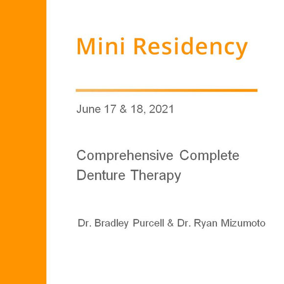 Comprehensive Complete Denture Therapy