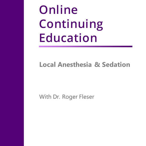 Local Anesthesia & Sedation