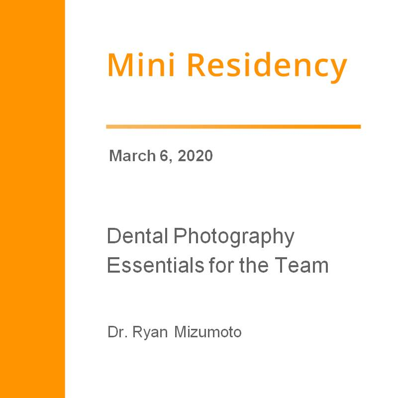 Dental Photography Essentials for the Team