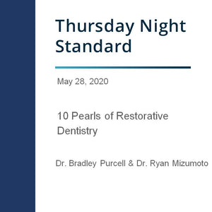 10 Pearls of Restorative Dentistry