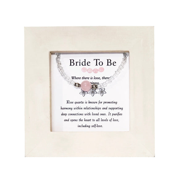 Bride To Be- Rose Quartz Framed Bracelet - Mindful Intentions