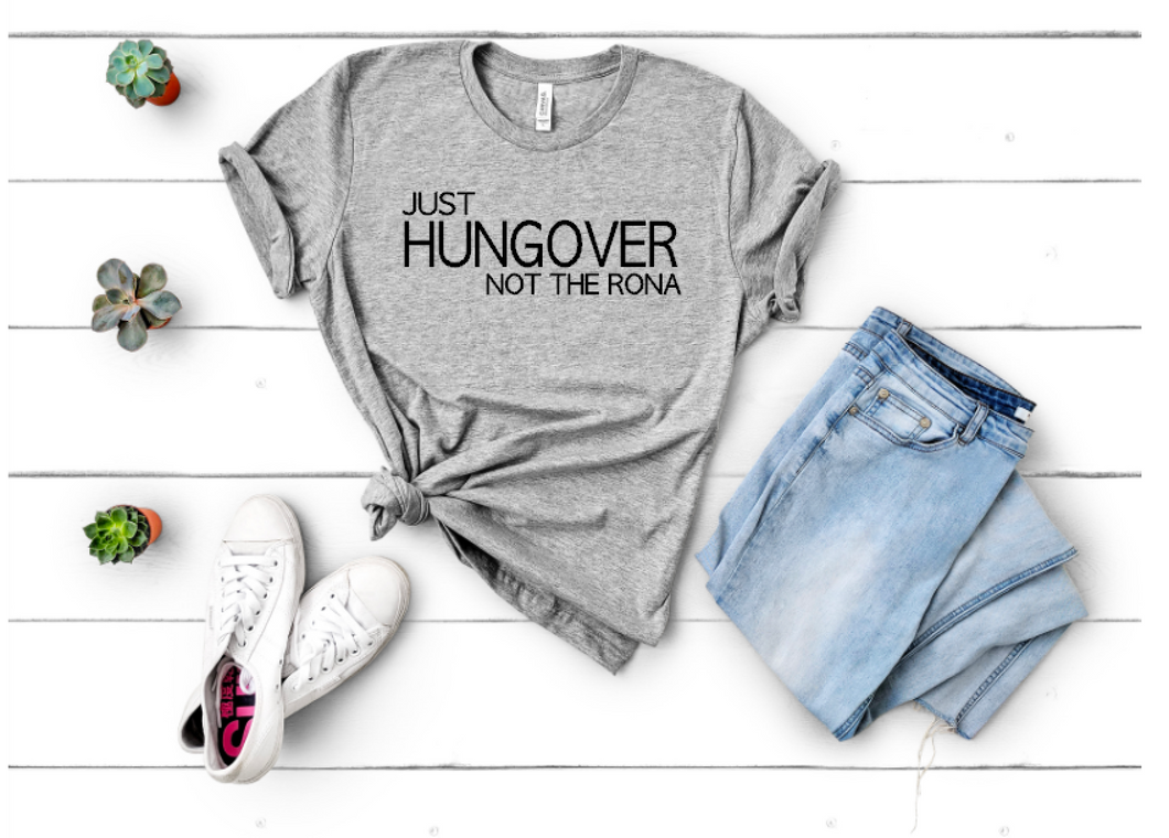 Just Hungover - Unisex Tee