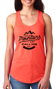 The Mountains Are Calling and I Must Go - Racerback Tank