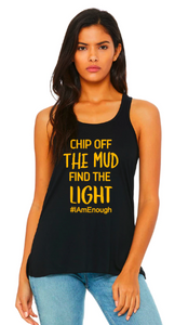 Chip Off the Mud Find the Light - Flowy Bella Canvas Racerback Tank