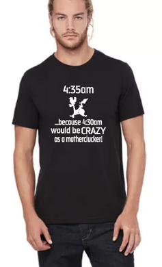 Because 4:30 would be CRAZY- Clucker on Bike- Unisex Tee Shirt