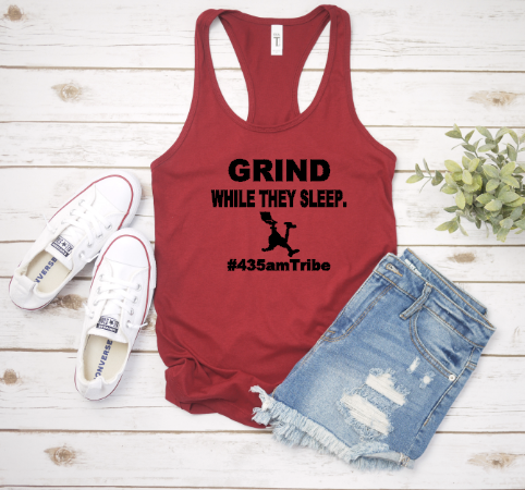 GRIND While They Sleep- #435amTribe - Racerback Tank